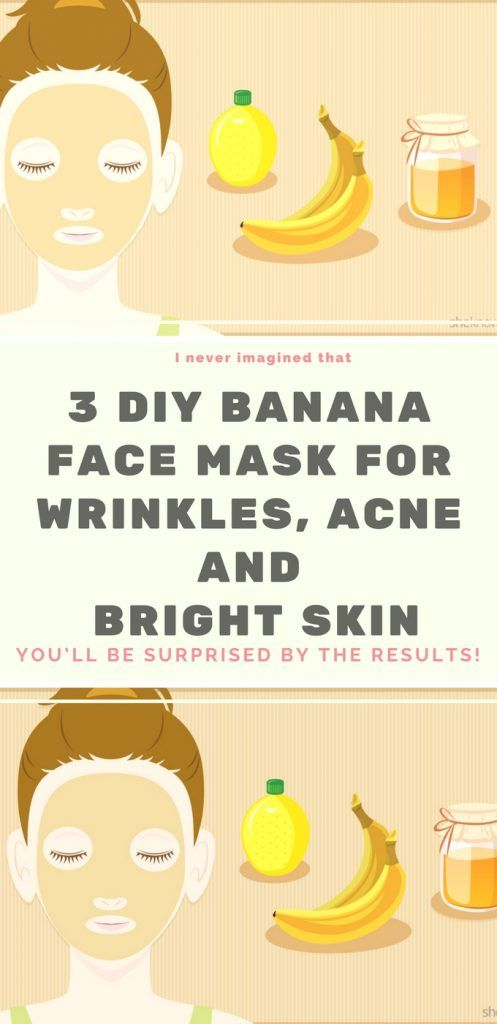 3 DIY Banana Face Mask For Wrinkles, Acne and Bright Skin!!