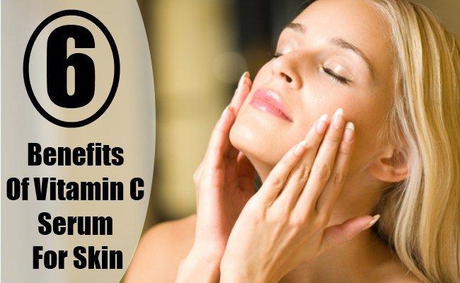 6 Benefits Of Vitamin C Serum For Skin