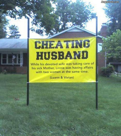 Cheating husband. You go girl....