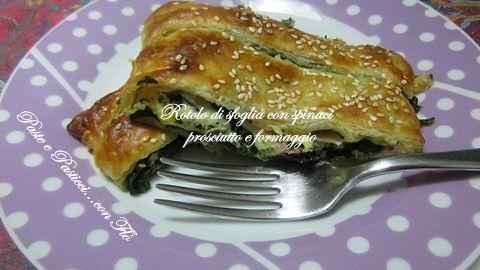 Rotolo di sfoglia con  spinaci prosciutto e formaggio