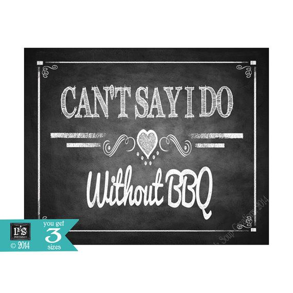 BBQ Wedding  Can't Say I Do without BBQ chalkboard sign - instant download digital file - Diy - Rustic BBQ Collection - Wedding Signage