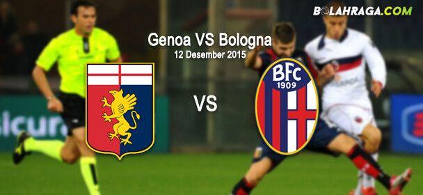 Prediksi Bola: Genoa VS Bologna 12 Desember 2015