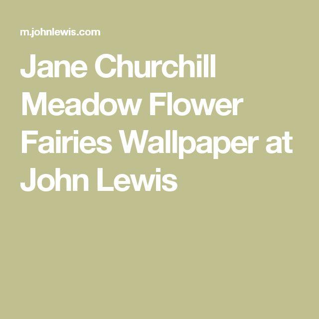 Jane Churchill Meadow Flower Fairies Wallpaper at John Lewis