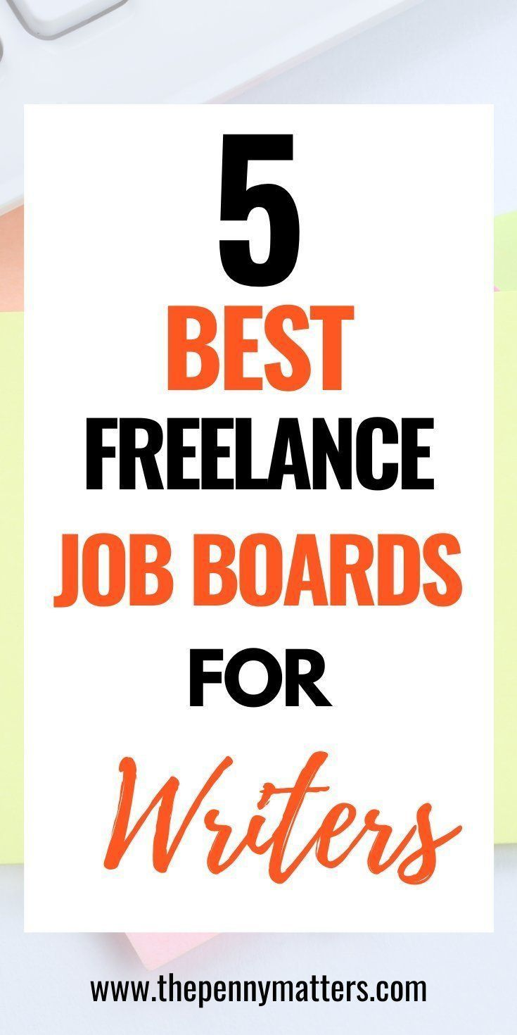 Top 5 Freelance Writing Job Boards To Find New Clients In 2021 Writing Jobs Freelance Writing Jobs Freelancing Jobs