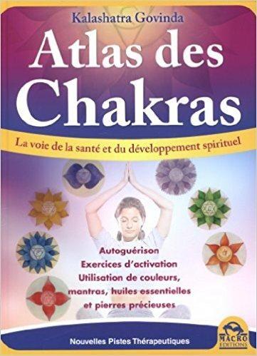 Télécharger Atlas des Chakras - Le guide de votre santé... Gratuit ... 9c896bb25f0