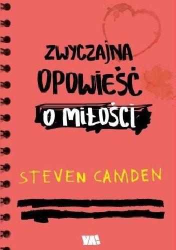 zwyczajnie i szaro?: Zwyczajna opowieść o miłości - Steven Camden