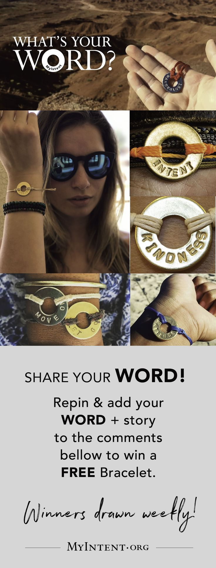 Share YOUR WORD and Story Below with us to win your own personalized bracelet to set your intent. Join the MyIntent Project and make a change!  https://myintent.org