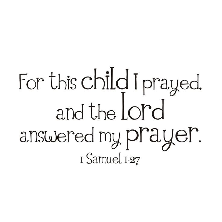 Verse: The Lord, Babies, Samuel 1 27, Thank You Lord, Quotes, Answered Prayers, My Children, Its, Boy