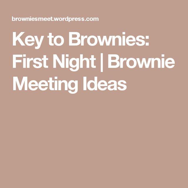 Key to Brownies: First Night   Brownie Meeting Ideas