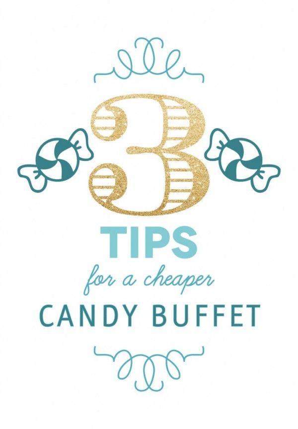 Tips for a cheaper candy buffet #budgetweddingtips #wedding http://brieonabudget.com/pinterest/