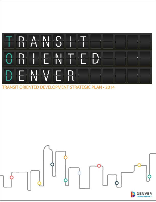 Citywide Policy Recommendations | Transit Oriented Development | City and County of Denver