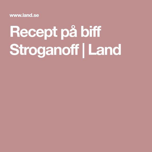 Recept på biff Stroganoff   Land