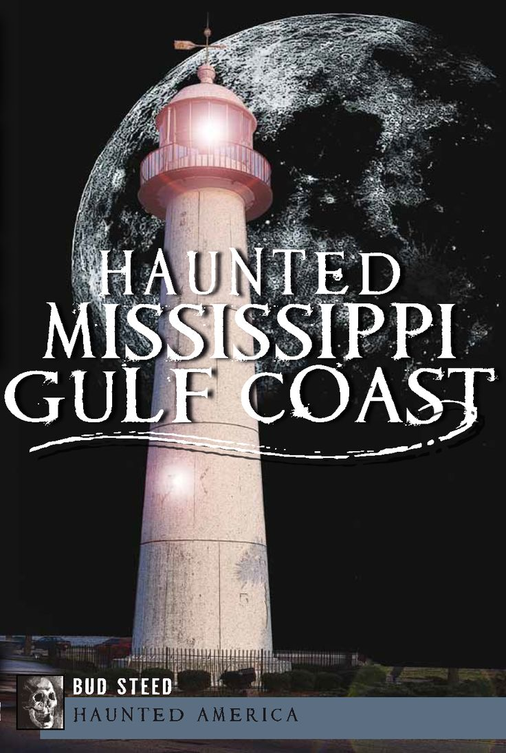 The Haunted Mississippi Gulf Coast
