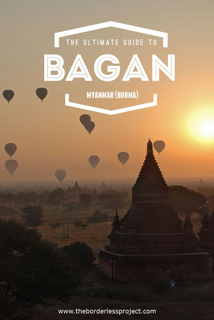 Guide to Bagan Myanmar 2016