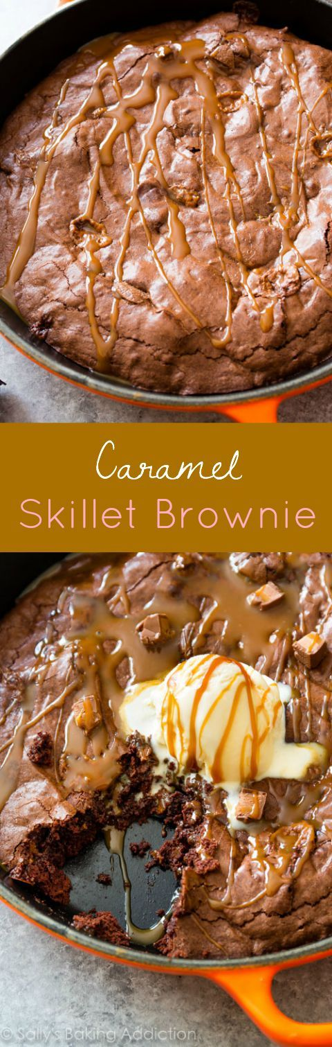 Homemade caramel Skillet Brownie recipe-- you won't be able to get enough!