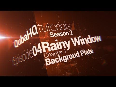 Rainy Window Tutorial: Chapter 1/3: Background Plate