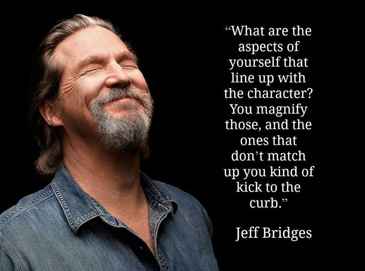 Jeff Bridges -  Movie Actor Quote - Film Actor Quote       #jeffbridges