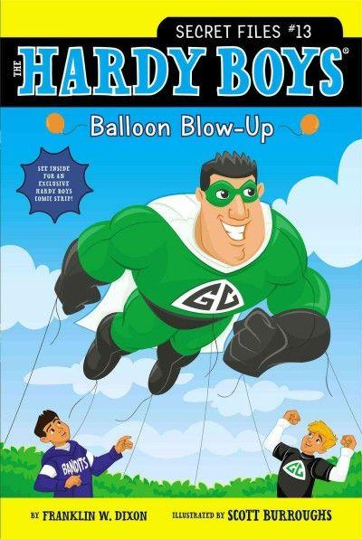 The Hardy Boys: Balloon Blow-Up (Hardy Boys: Secret Files)