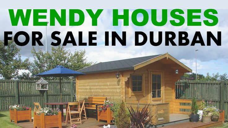 Wendy Houses For Sale Durban