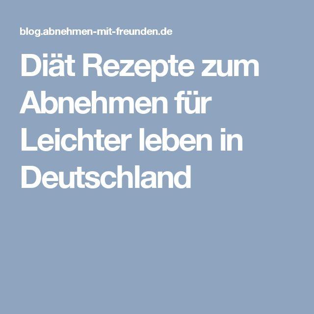 Diät Rezepte zum Abnehmen für Leichter leben in Deutschland