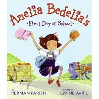 Picture Book Amelia Bedelia's First Day of School by Herman Parish 4