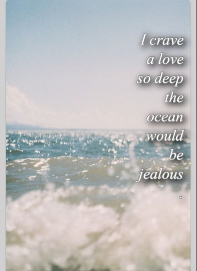 So You Re Visiting The Deep South: I Crave A Love So Deep...