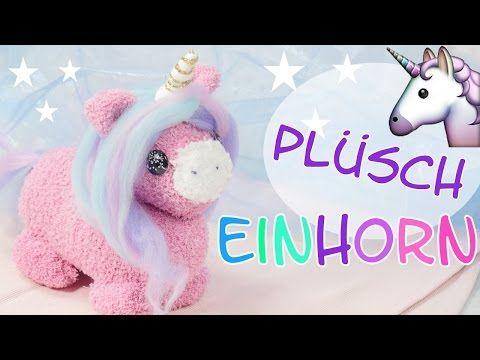 DIY Plüsch Einhorn I Einhorn Kuscheltier selber machen I Kuscheltier nähen I Unicorn Plush - YouTube