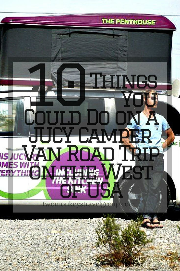 10 Things You Could Do on a JUCY Camper Van Road Trip on the West of USA.Recently on our trip around Las Vegas we had a taste of exactly that life with the help of JUCY campers, a company created by two brothers in New Zealand in 2001 who 11 years later have recreated their success in the states with 200 vans now operating across San Francisco, Las Vegas and Los Angeles.