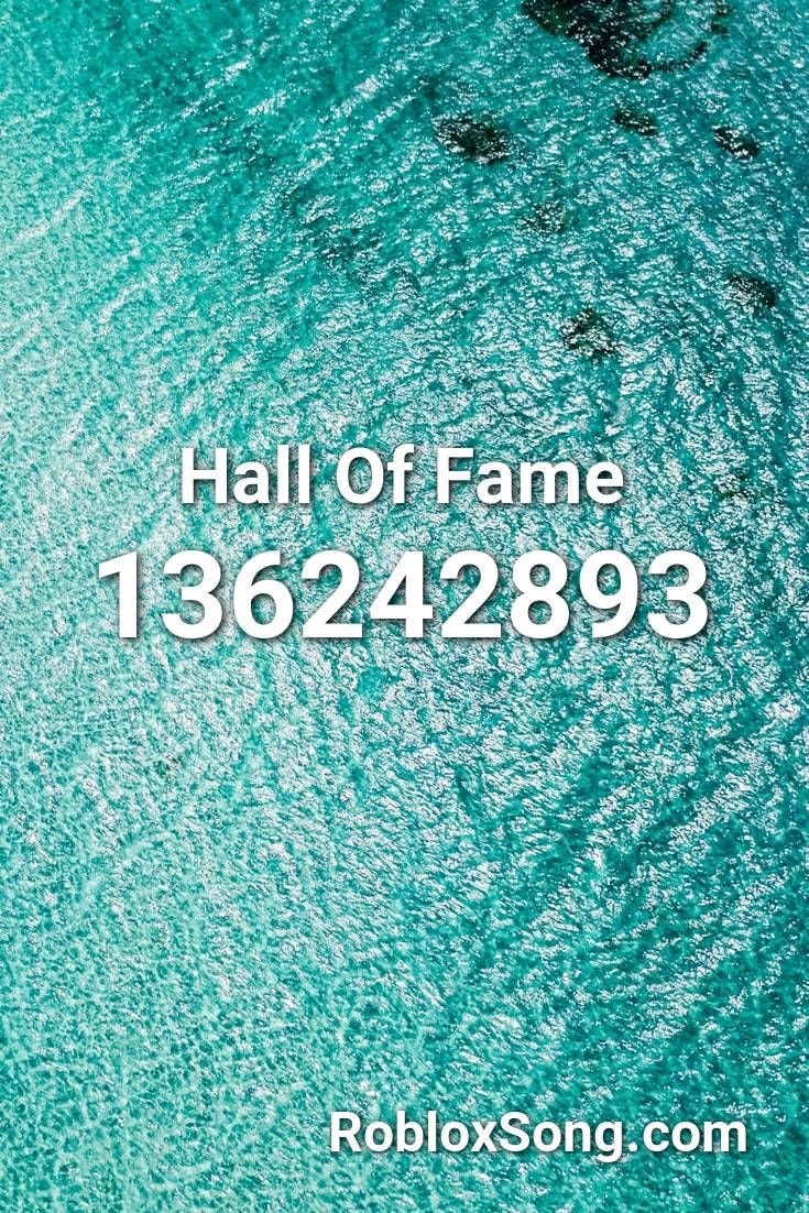 Hall Of Fame Roblox Id Roblox Music Codes In 2020 Roblox Sage