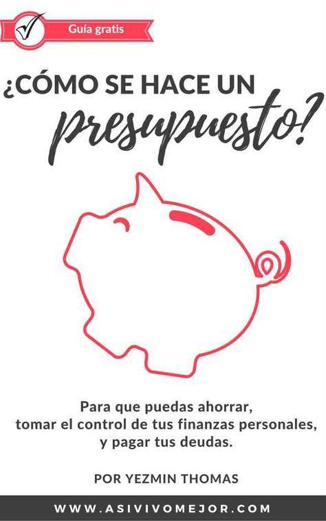 Sientes que nunca te alcanza el dinero? Pinterest Presupuesto - presupuesto mensual