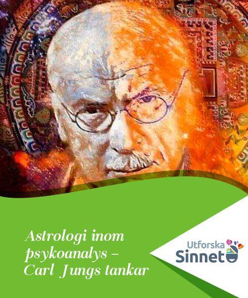 Astrologi inom psykoanalys – Carl Jungs tankar   Carl Jung var den som förde in astrologi i psykoanalys. Denna schweiziske psykoanalytiker, lärjunge till Freud, hanterade ämnen som många ansåg stå närmre magi än vetenskap.