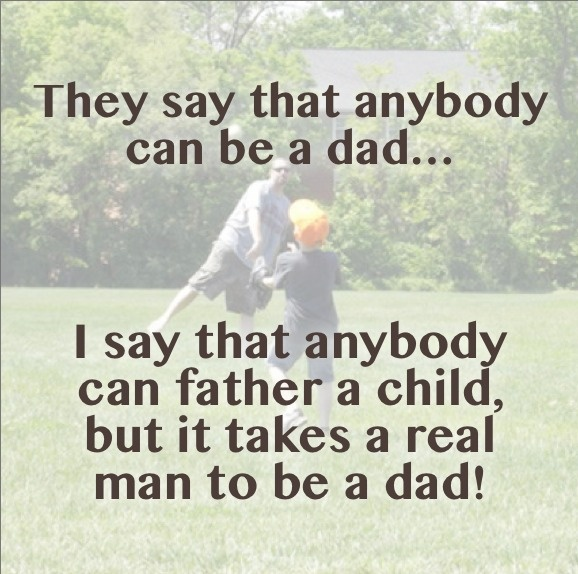 Being A Dad Quotes: 1000+ Images About The Truth About Men On Pinterest