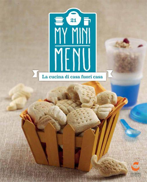Uscita 21 My mini menu - Porta cereali e yogurt con cucchiaio #edicola #collezione