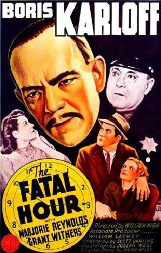 The Fatal Hour (1940) Boris Karloff