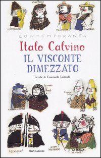 Il visconte dimezzato di Italo Calvino, devo ancora trovare un'opera di Calvino che non meriti una rilettura!