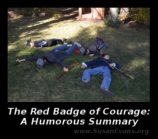 best the red badge of courage images badges when my son asked if he could write a humorous summary of the red badge of courage i was skeptical whether he could pull it off but he did