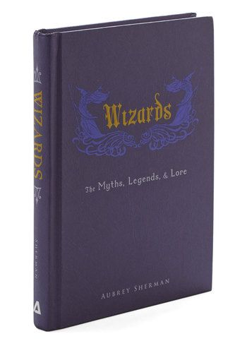 Wizards: The Myths, Legends and Lore. You can conjure up hours of fun by delving into the folktales, illustrations, and stories in this hardback wizard compendium! #gold #prom #modcloth