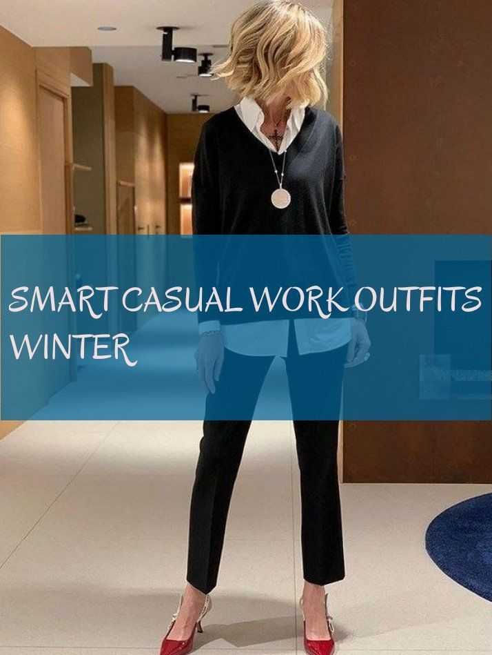 smart casual work outfits winter # smart casual work outfits winter #smart #casu…