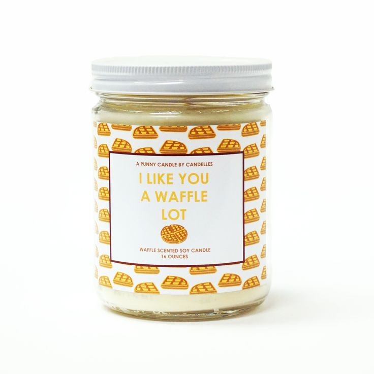 """I Like You A Waffle Lot"" 16oz. Soy Wax Candle"
