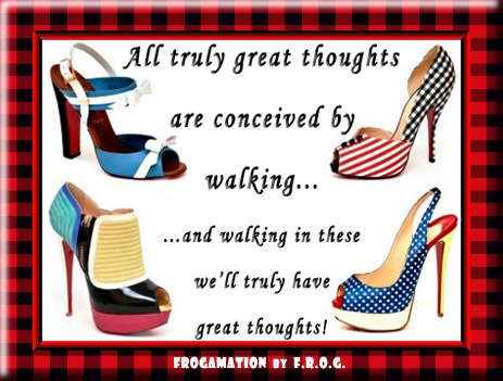 ...great shoes = great thoughts...