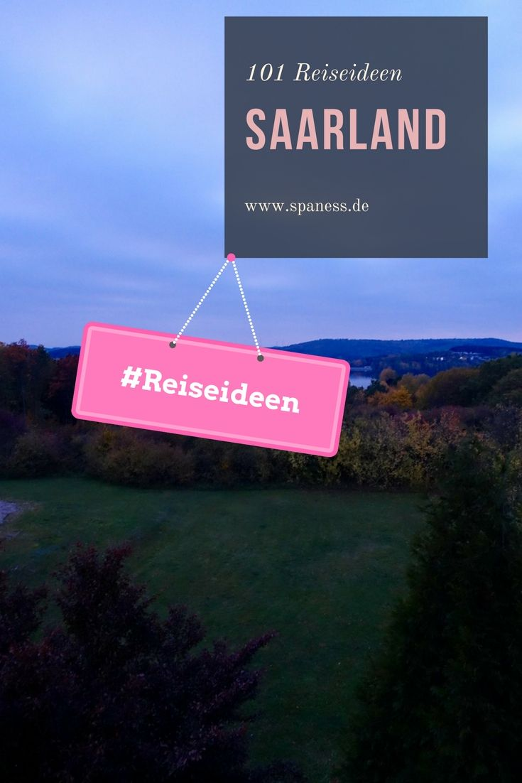 Saarland Reise Ideen