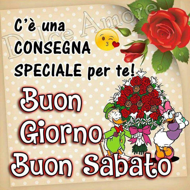139 best buongiorno e buon sabato images on pinterest for Immagini divertenti di buon sabato