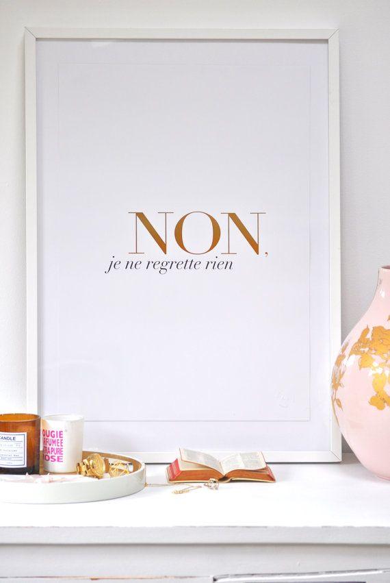 Non Je Ne Regrette Rien - large - WHITE - gold foil print