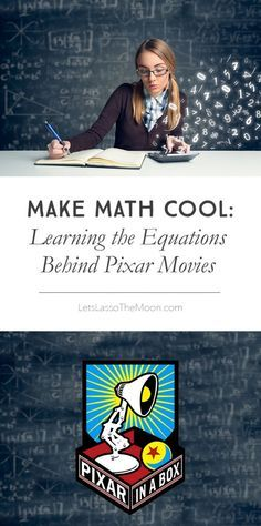 Learning the Equations Behind Pixar Movies *How cool is this Khan Academy + Disney collaboration for kids?!? What a great way to make math cool.