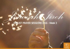 August Prayer Sessiosn W3