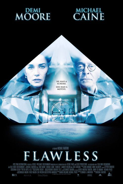"Flawless (2008) 	   tagline: ""He had a scheme. She had a motive."""