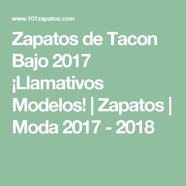 Zapatos de Tacon Bajo 2017 ¡Llamativos Modelos! | Zapatos | Moda 2017 - 2018