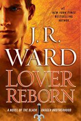 JR WARD  Lover Reborn