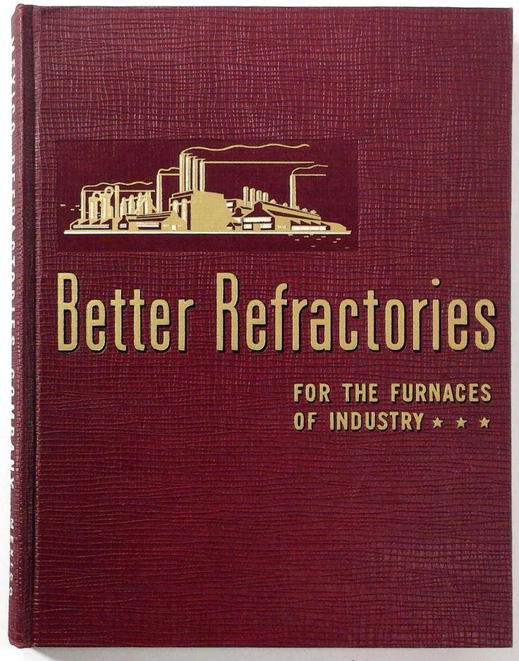 1948 Catalog MEXICO REFRACTORIES COMPANY Missouri Furnace Firebricks Mortar