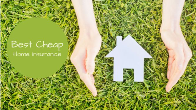 The Best & Cheapest Home Insurance